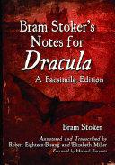 Bram StokerÕs Notes for Dracula