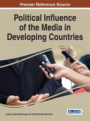 Political Influence of the Media in Developing Countries