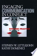 Engaging Communication in Conflict