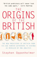 Pdf The Origins of the British: The New Prehistory of Britain Telecharger