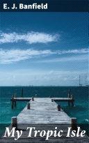 My Tropic Isle