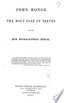 The holy coat of Treves and the new German-Catholic Church