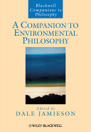 A Companion to Environmental Philosophy