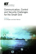 Communication, Control and Security for the Smart Grid