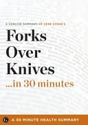 Forks Over Knives...in 30 Minutes