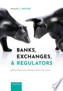 Banks  Exchanges  and Regulators