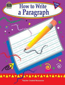 How to Write a Paragraph  Grades 1 3