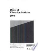 Digest of Education Statistics  1993 Book