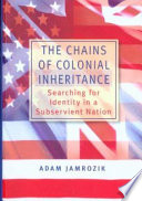 Cover of The Chains of Colonial Inheritance