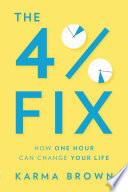 The 4  Fix