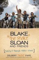 """Blake """"the Snake"""" Sloan and Friends"""