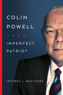 link to Colin Powell : imperfect patriot in the TCC library catalog