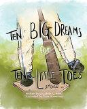 Ten Big Dreams for Ten Little Toes