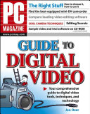 PC MagazineGuide to Digital Video