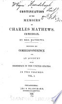 A Continuation of the Memoirs of Charles Mathews  Comedian