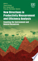 New Directions in Productivity Measurement and Efficiency Analysis