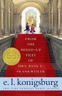 From the Mixed-Up Files of Mrs. Basil E. Frankweiler Book