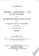 Calendar Of Letters Despatches And State Papers Relating To The Negotiations Between England And Spain0