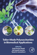 Tailor Made Polysaccharides In Biomedical Applications Book PDF