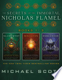 The Secrets of the Immortal Nicholas Flamel