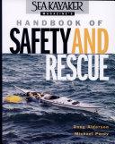 Sea Kayaker Magazine's Handbook of Safety and Resc