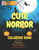 Enchanted Pencil Publishing Cute Horror Coloring Book Book PDF