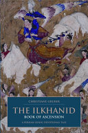 The Ilkhanid Book of Ascension