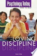 The Power of Loving Discipline