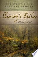 Slavery s Exiles