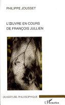 Pdf L'oeuvre en cours de François Jullien Telecharger
