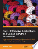 Kivy Interactive Applications And Games In Python