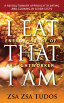 I Eat That I Am Energy Intake of a Lightworker