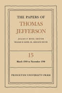 The Papers of Thomas Jefferson  Volume 15