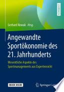 Angewandte Sportökonomie des 21. Jahrhunderts