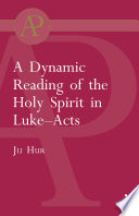 Dynamic Reading of the Holy Spirit in Luke-Acts