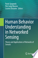 Human Behavior Understanding in Networked Sensing