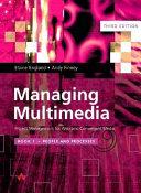Managing Multimedia
