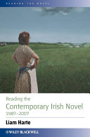 Reading the Contemporary Irish Novel 1987-2007