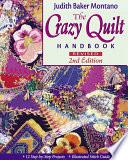 The Crazy Quilt Handbook Revised