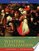 Western Civilization: Since 1300, Updated AP Edition