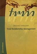 TRM   Total Relationship Management