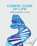 Cosmic Code of Life