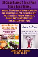 31 Clean Eating   Juice Fast Detox Drinks