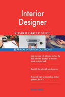 Interior Designer Red-Hot Career Guide; 2579 Real Interview Questions