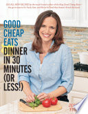 Good Cheap Eats Dinner In 30 Minutes Or Less