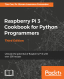 Raspberry Pi 3 Cookbook for Python Programmers