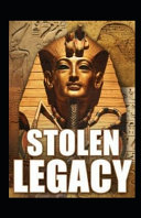 Stolen Legacy by George G  M James Illustrated Book