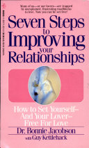 Seven Steps to Improving Your Relationships