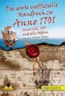 Das große inoffizielle Handbuch Anno 1701, Anno 1602, 1503 und alle AddOns