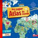 Pdf Mon super Atlas du monde Telecharger